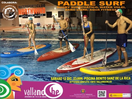 vallanoche - club northwind - paddle surf valladolid sup 2015.jpg
